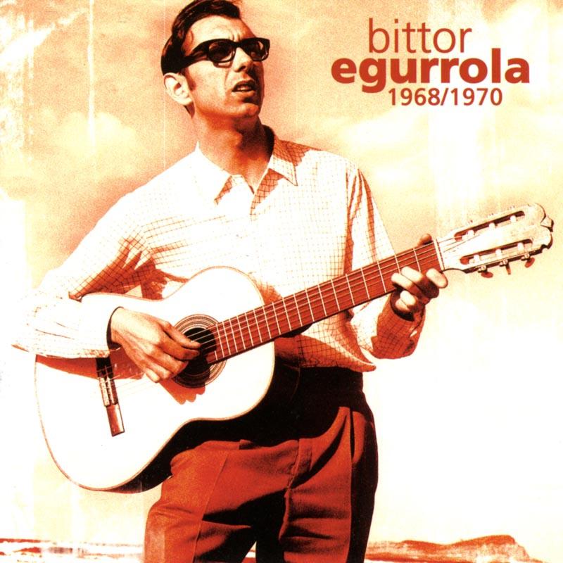 Bittor Egurrola. 1968-1970