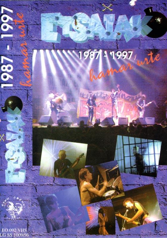 1987-1997: Etsaiak 10 urte