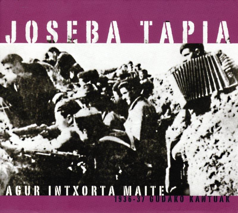 Agur Intxorta maite: 1936-37 gudako kantuak