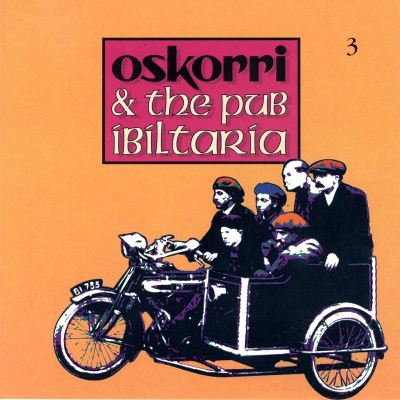 Oskorri & The Pub Ibiltaria 3