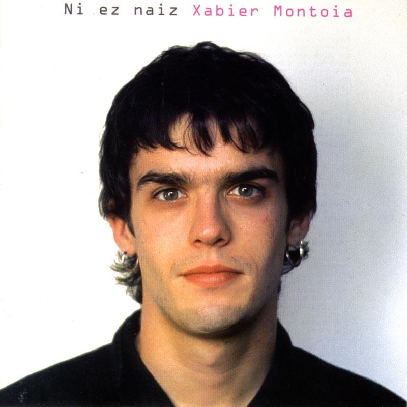 Ni ez naiz Xabier Montoia
