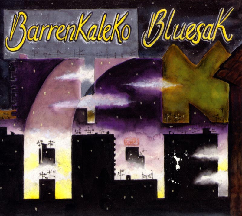 Barrenkaleko bluesak