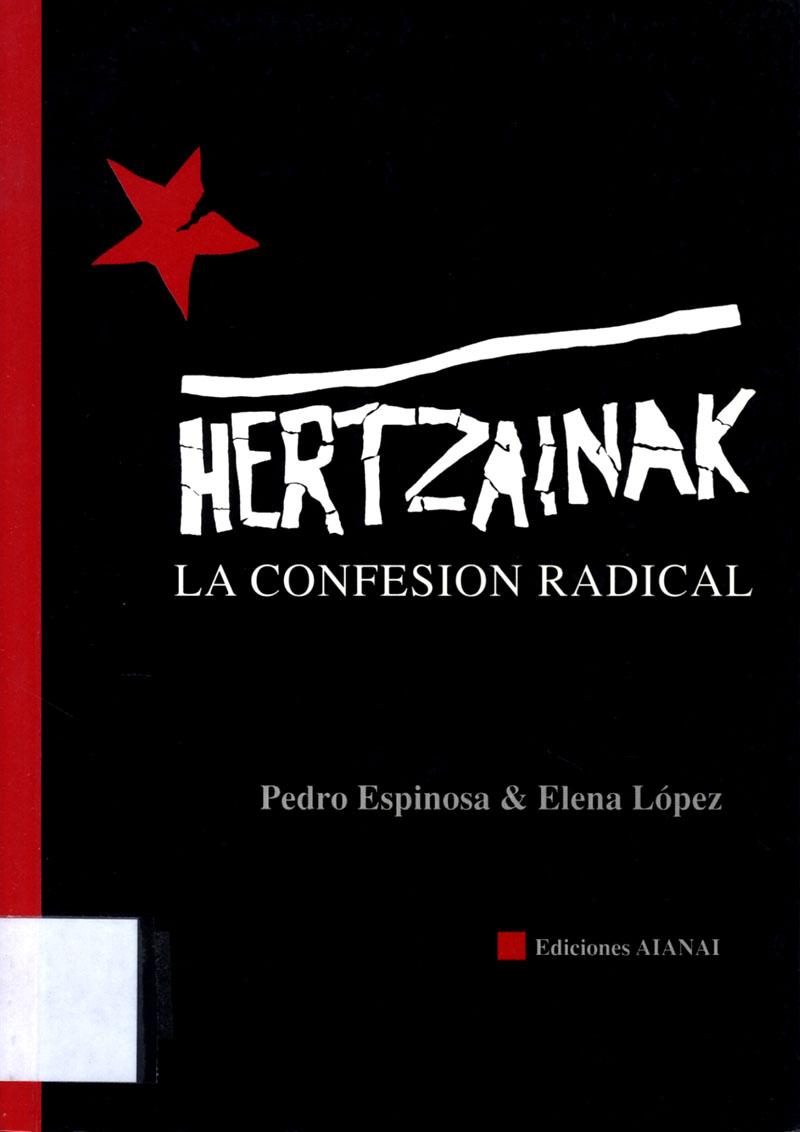 Hertzainak, la confesión radical