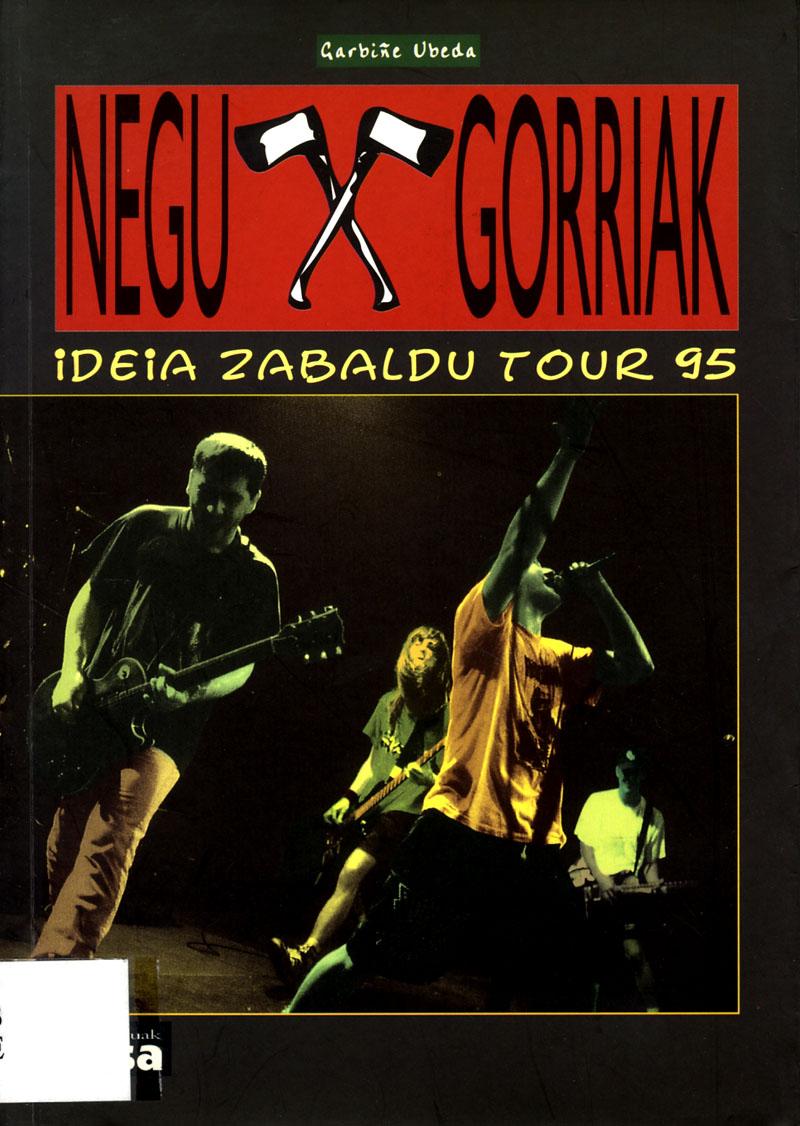 Negu Gorriak: Ideia zabaldu Tour 95