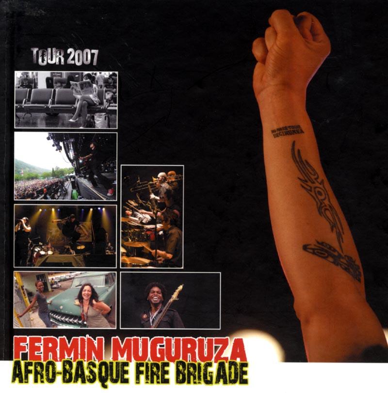 Afro-Basque Fire Brigade: Tour 2007