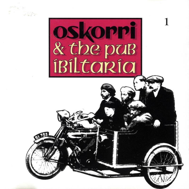 Oskorri & The Pub Ibiltaria 1